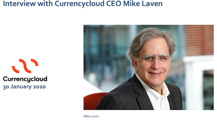 Currencycloud CEO Mike Laven interview on January 2020 $80m fundraise